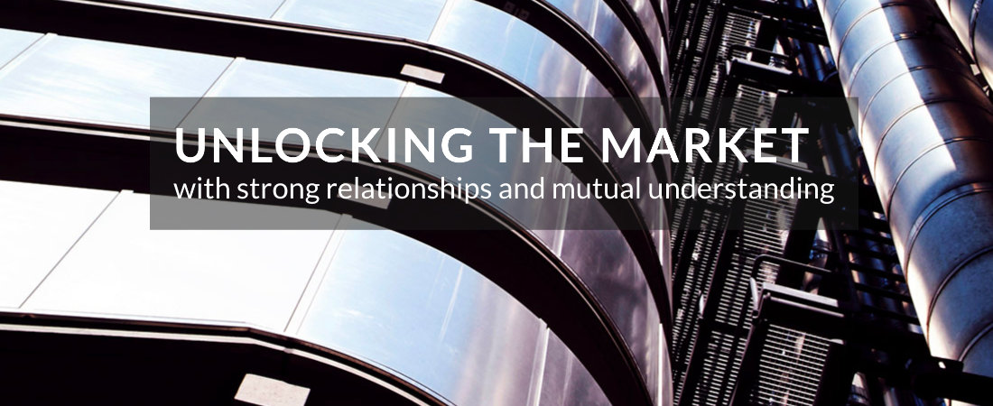Unlocking the market with strong relationships and mutual understanding.